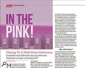 Eddie Bazil's Mixing To A Pink Noise Reference article from SOS December 2014.