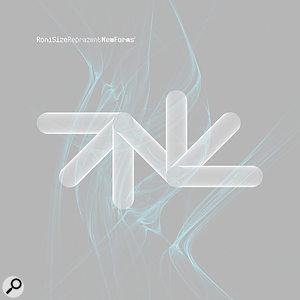Roni Size: Creating New Forms 2