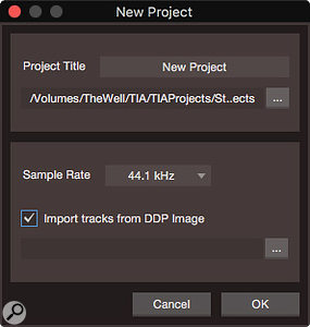 The Import DDP feature is accessed by a  tick box in the New Project dialogue.