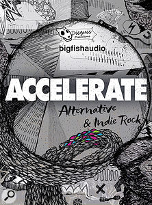 Big Fish Audio Accelerate: Alternative & Indie Rock