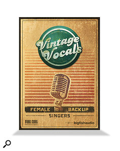 Big Fish Audio Vintage Vocals sample library.