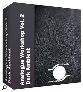 Ian Boddy Waveforms Analogue Workshop Vol. 2: Dark Ambient