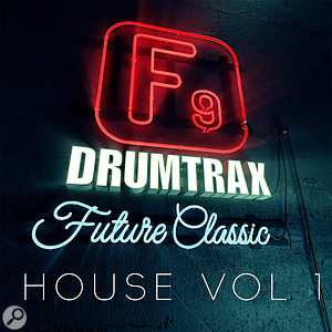 F9 Audio Drumtrax Future Classic House Vol 1 & 2