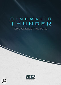 Vir2 Cinematic Thunder: Epic Orchestral Toms v1.5