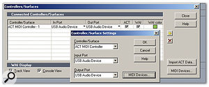 After you add a new control surface, a dialogue box appears (foreground window) via which you can specify that your control surface should serve as an ACT MIDI Controller, as well as being able to specify the input and output MIDI ports. After doing this, you'll see the ACT MIDI Controller listed under Connected Controllers/Surfaces (background window). Both ACT and WAI are ticked, for reasons explained in the text.