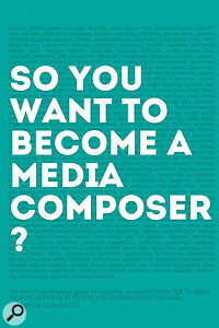 Book: So You Want To Become A Media Composer?