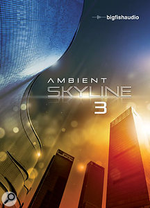 Big Fish Audio | Ambient Skyline 3