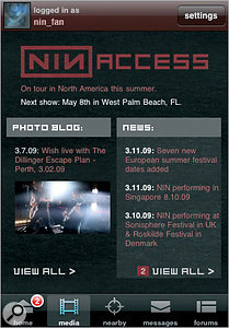 NIN: Access is an iPhone app that lets you interact with the band's web site and stream audio.