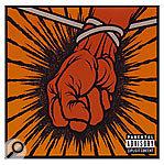 Recording Metallica's St. Anger