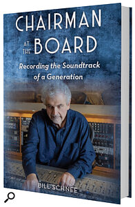 Chairman At The Board: Recording The Soundtrack Of AGeneration - Book cover