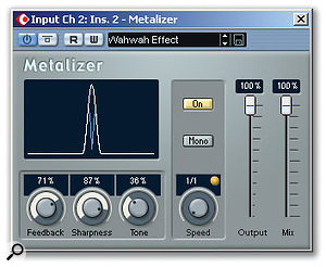 Add a touch of wah-wah with Metalizer.