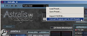 The 'Convert Program List To VST Preset' option might be available in your VST Instruments (see box, left).