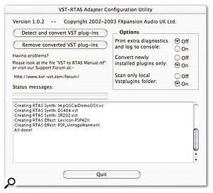 VST plug-ins are converted prior to use with the Configuration Utility.