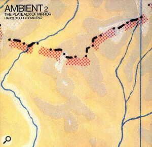 Ambient 2 cover: Harold Budd/Brian Eno.