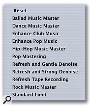 The Plug-in Chain menu offers factory presets, which are great to get you started if you're new to mastering. Alternatively, you can create your own.