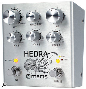 Meris Hedra pitch-shifter.