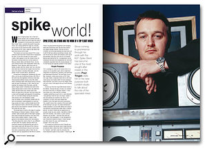 When we interviewed top mixing engineer Spike Stent back in SOS January 1999, he recommended making your delays sound different from your dry sounds -- an approach which I followed in this remix.