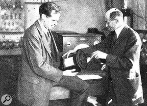 Chester Rice and Edward Kellogg with the first moving-coil speaker.