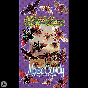 Bill Nelson: Noise Candy boxed set.