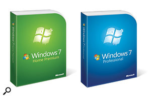 Musicians considering upgrading to Windows 7 should choose one of these these two versions.
