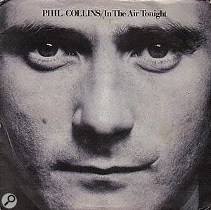 Phil Collins In The Air Tonight single cover artwork.