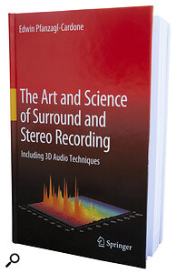 The Art And Science Of Surround And Stereo Recording  - Book Review