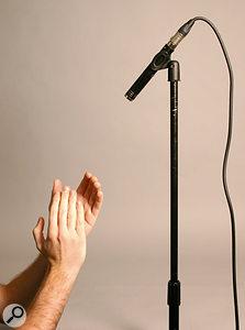 Q. How do you record handclaps?