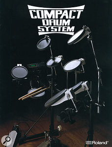 Like their earlier electronic drums, Roland's Compact Drum Systems looked great, but the pads didn't play well enough to be considered attractive to drummers, and they were unsuccessful.
