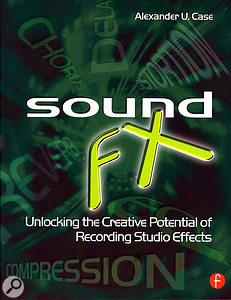 Sound FX, by Alexander Case