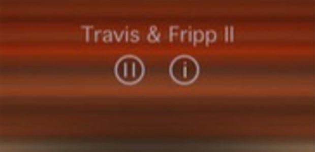 Travis & Fripp II app.