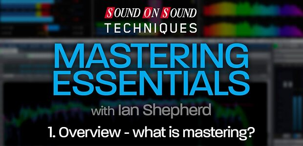 Mastering Essentials - Part 1