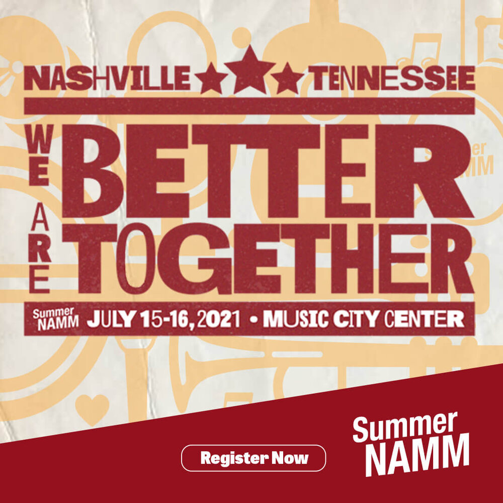 Click for more Summer NAMM 2021 information