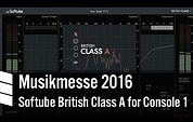 Softube British Class A - Musikmesse 2016