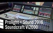 Soundcraft Vi2000 - Prolight + Sound 2016