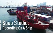Soup Studio: Recording On A Ship