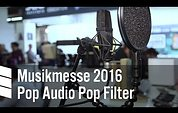 Pop Audio Pop Filter - Musikmesse 2016