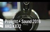 AKG K872 - Prolight + Sound 2016