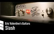 Eric Valentine's Electric Guitars — Slash