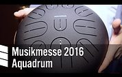 Musikmesse 2016: Aquadrum (Video)