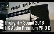 HK Audio Premium PR:O D - Prolight + Sound 2016