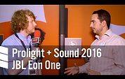 JBL EON ONE - Prolight + Sound 2016