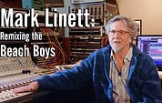 Mark Linett - Remixing The Beach Boys