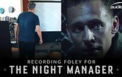 Recording Foley for 'The Night Manager'